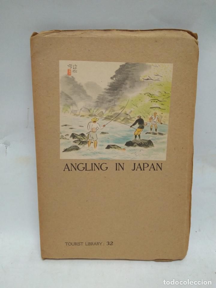 LIBRO - ANGLING IN JAPAN - TOURIST LIBRARY: 32 / N-8510 (Libros Antiguos, Raros y Curiosos - Historia - Otros)