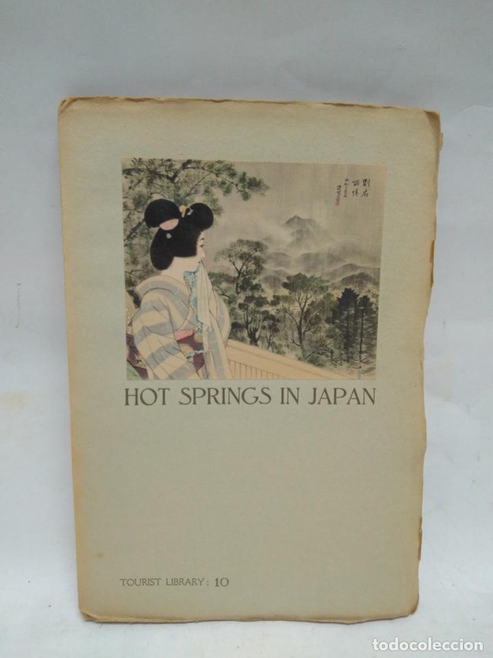 LIBRO - HOT SPRINGS IN JAPAN - TOURIST LIBRARY: 10 / N-8527 (Libros Antiguos, Raros y Curiosos - Historia - Otros)