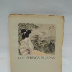Libros antiguos: LIBRO - HOT SPRINGS IN JAPAN - TOURIST LIBRARY: 10 / N-8527. Lote 160082550