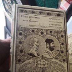 Libros antiguos: OBRA POSTUMA DE JUAN MONTALVO. CAPITULOS QUE SE LE OLVIDARON A CERVANTES. 1898.. Lote 160098526