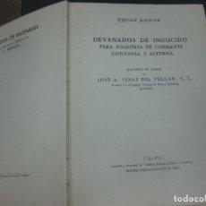 Libros antiguos: RUDOLF RICHTER. DEVANADOS DE INDUCIDO PARA MAQUINAS DE CORRIENTE CONTINUA Y ALTERNA. CALPE 1923.. Lote 160106250