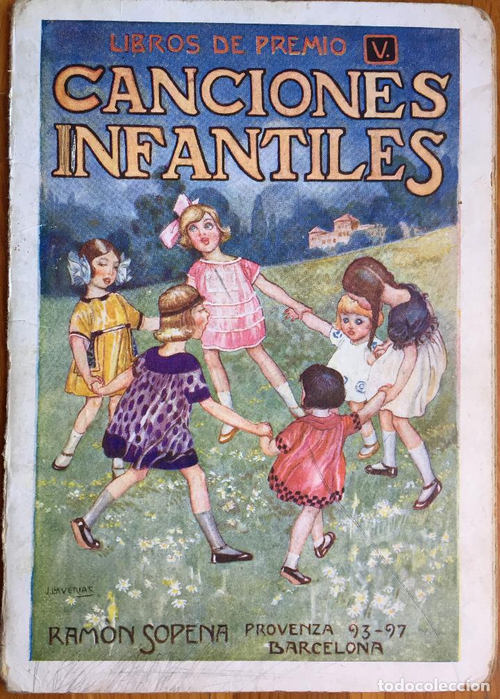 CANCIONES INFANTILES (LIBROS DE PREMIO SOPENA, S.F.) ILUSTRADO POR LLAVERÍAS (Libros Antiguos, Raros y Curiosos - Literatura Infantil y Juvenil - Otros)