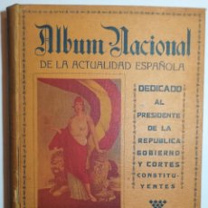 ALBUM NACIONAL DE LA ACTUALIDAD ESPAÑOLA. 1932.
