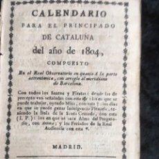 Libros antiguos: CALENDARIO PARA EL PRINCIPADO DE CATALUÑA DEL AÑO DE 1804 - IMPRENTA TORRES Y BRUGADA. Lote 160184386