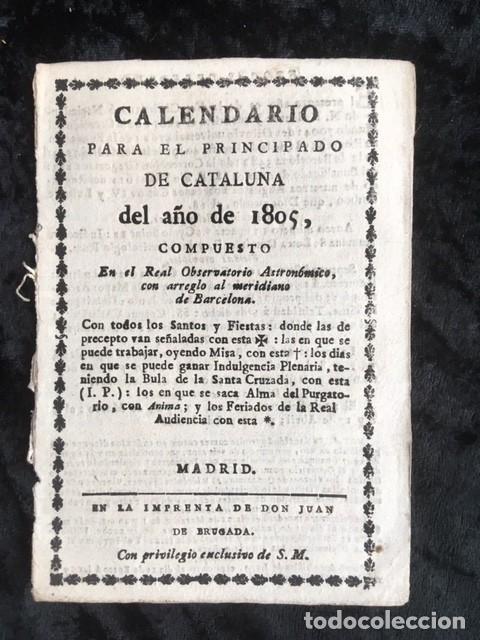 CALENDARIO PARA EL PRINCIPADO DE CATALUÑA DEL AÑO DE 1805 - IMPRENTA JUAN DE BRUGADA (Libros Antiguos, Raros y Curiosos - Ciencias, Manuales y Oficios - Otros)