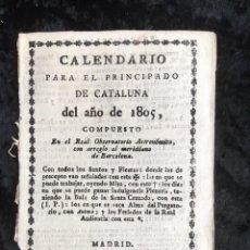 Libros antiguos: CALENDARIO PARA EL PRINCIPADO DE CATALUÑA DEL AÑO DE 1805 - IMPRENTA JUAN DE BRUGADA. Lote 160184834