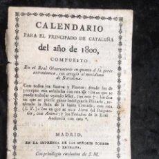 Libros antiguos: CALENDARIO PARA EL PRINCIPADO DE CATALUÑA DEL AÑO DE 1800 - IMPRENTA TORRES Y BRUGADA. Lote 160185062