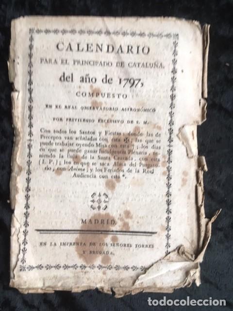 CALENDARIO PARA EL PRINCIPADO DE CATALUÑA DEL AÑO DE 1797 - IMPRENTA TORRES Y BRUGADA (Libros Antiguos, Raros y Curiosos - Ciencias, Manuales y Oficios - Otros)