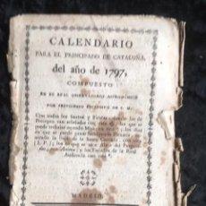 Libros antiguos: CALENDARIO PARA EL PRINCIPADO DE CATALUÑA DEL AÑO DE 1797 - IMPRENTA TORRES Y BRUGADA. Lote 160185338