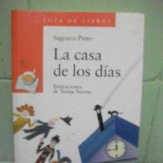 Libros antiguos: LA CASA DE LOS DÍAS. SAGRARIO PINTO. Lote 160186834