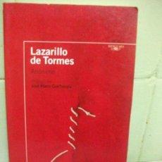 Libros antiguos: LIBRO LAZARILLO DE TORMES ANONIMO 2005 ED. ALFAGUARA. Lote 160187046