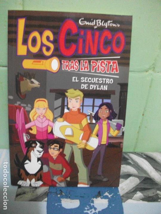 EL SECUESTRO DE DYLAN. LOS CINCO TRAS LA PISTA - ENID BLYTON PEPETO (Libros Antiguos, Raros y Curiosos - Literatura Infantil y Juvenil - Otros)