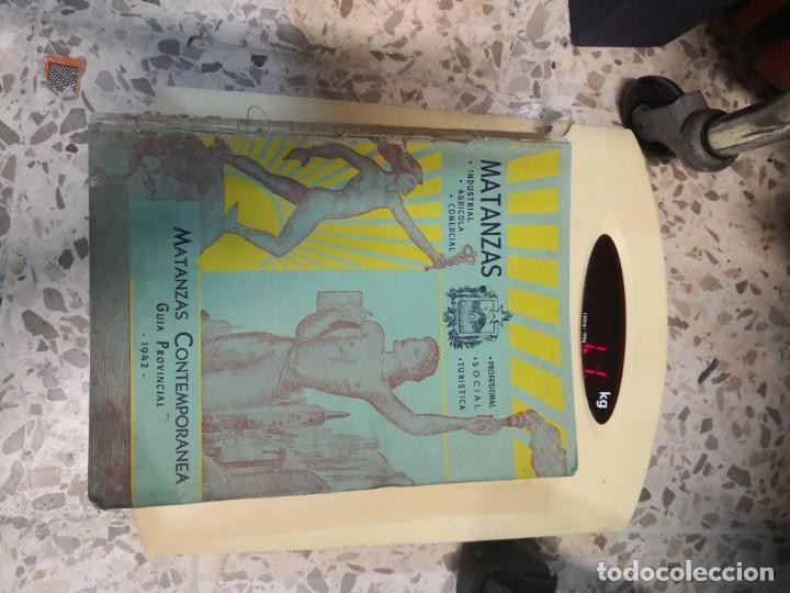 Libros antiguos: Raro y difícil libro de ver año 1942 MATANZAS CONTEMPORÁNEAS GUIA PROVINCIAL. CUBA - Foto 17 - 160193726