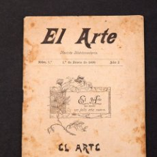 Libros antiguos: EL ARTE : REVISTA HEBDOMANARIA NUMERO 1 , AÑO 1 , 1 DE ENERO DE 1889. Lote 160260510