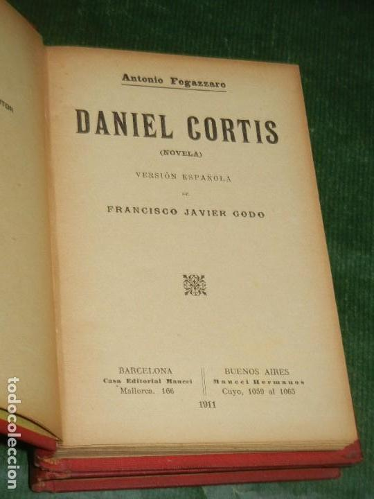 Libros antiguos: DANIEL CORTIS, DE ANTONIO FOGAZZARO - (2 VOLUMENES) - ED.MAUCCI 1911 - Foto 3 - 160261906