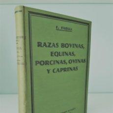 Livros antigos: RAZAS BOVINAS, EQUINAS, PORCINAS, OVINAS Y CAPRINAS. F. FAELLI. 1ª EDICION 1932. Lote 160263934