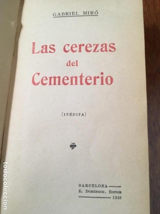 Libros antiguos: LAS CEREZAS DEL CEMENTERIO - GABRIEL MIRÓ - PRIMERA EDICIÓN 1910 - Foto 3 - 160268042