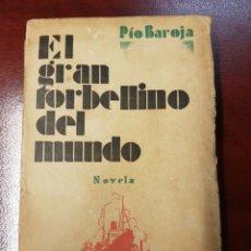 Libros antiguos: EL GRAN TORBELLINO DEL MUNDO - PIO BAROJA. Lote 160283793