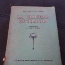 Libros antiguos: LA TRAGEDIA DE IRLANDA. Lote 160306718