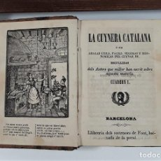 Libros antiguos: LA CUYNERA CATALANA. CUADERN I. LLIBRERIA DELS SUCESORES DE FONT. BARCELONA. S/F.. Lote 160327382