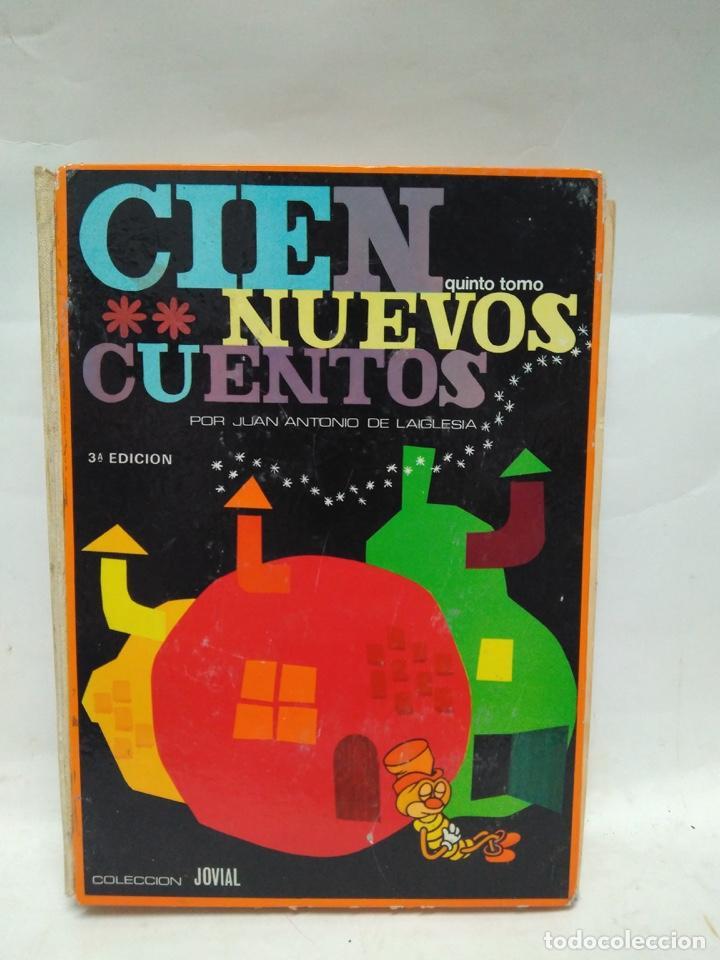 LIBRO - CIEN NUEVOS CUENTOS - JUAN ANTONIO - 3A EDICIÓN - QUINTO TOMO / N-8620 (Libros Antiguos, Raros y Curiosos - Historia - Otros)