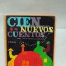 Libros antiguos: LIBRO - CIEN NUEVOS CUENTOS - JUAN ANTONIO - 3A EDICIÓN - QUINTO TOMO / N-8620. Lote 160334622