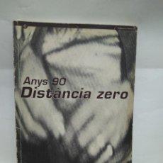Libros antiguos: LIBRO - ANYS 90 - DISTANCIA ZERO - SANTA MONICA / N-8640. Lote 160340466
