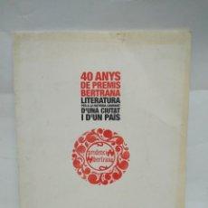 Libros antiguos: LIBRO - LITERATURA PER LA HISTORIA CANVIANT D'UNA CIUTAT I D'UN PAÍS / N-8679. Lote 160349054