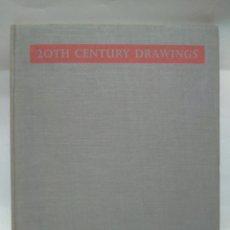 Libros antiguos: LIBRO - 20TH CENTURY DRAWINGS / N-8691. Lote 160351750