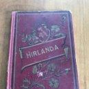 Libros antiguos: HIRLANDA CONDESA DE BRETAÑA. AÑO 1911. Lote 160379482