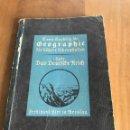 Libros antiguos: GEOGRAPHIE. DAS DEUTFCHE REICH. 1932. Lote 160380077