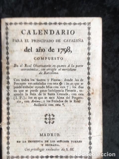 CALENDARIO PARA EL PRINCIPADO DE CATALUÑA DEL AÑO DE 1798 - IMPRENTA TORRES Y BRUGADA (Libros Antiguos, Raros y Curiosos - Ciencias, Manuales y Oficios - Otros)