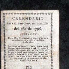 Libros antiguos: CALENDARIO PARA EL PRINCIPADO DE CATALUÑA DEL AÑO DE 1798 - IMPRENTA TORRES Y BRUGADA. Lote 160393834