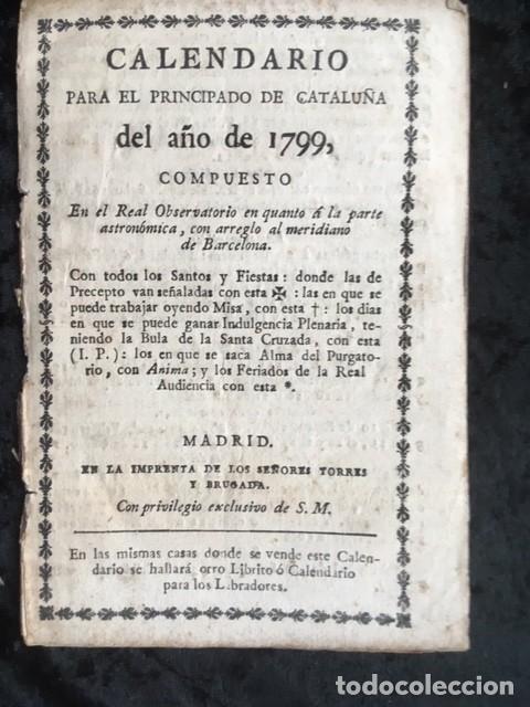 CALENDARIO PARA EL PRINCIPADO DE CATALUÑA DEL AÑO DE 1799 - IMPRENTA TORRES Y BRUGADA (Libros Antiguos, Raros y Curiosos - Ciencias, Manuales y Oficios - Otros)