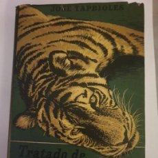 Libros antiguos: TRATADO DE PELETERIA 1944 1.ED. JOSE TAPBIOLES. Lote 160405358