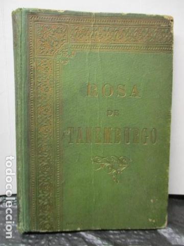 ROSA DE TANEMBURGO DE CRISTOBAL SCHMID (Libros antiguos (hasta 1936), raros y curiosos - Literatura - Narrativa - Otros)