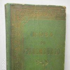 Libros antiguos: ROSA DE TANEMBURGO DE CRISTOBAL SCHMID. Lote 160440538