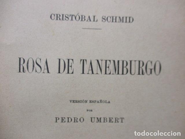 Libros antiguos: ROSA DE TANEMBURGO DE CRISTOBAL SCHMID - Foto 9 - 160440538