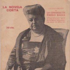 Libros antiguos: ESTUDIO CRÍTICO DE LA CONDESA PARDO BAZÁN. LA NOVELA CORTA AÑO VI, JUNIO 1921. Lote 160503634
