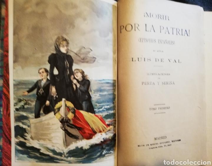 Libros antiguos: Morir por la Patria - Luis de Val - Foto 3 - 160503800