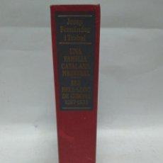 Libri antichi: LIBRO - UNA FAMILIA CATALANA MEDIEVAL - ELS BELL-LLOC DE GIRONA 1267-1533/N-8719. Lote 160513302