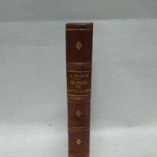 Libros antiguos: LIBRO - A.FRANCE - EL POZO DE SANTA CLARA / N-8736. Lote 160516714