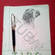 Libros antiguos: TUBAL CAZA CINEGÉTICA TIRO REVISTA DEPORTIVA JUNIO 1952 . Lote 160525210