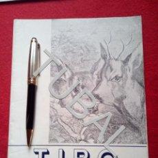 Libros antiguos: TUBAL CAZA CINEGÉTICA TIRO REVISTA DEPORTIVA FEBRERO 1952 . Lote 160525306