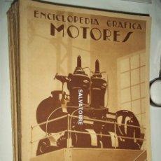 Libros antiguos: ENCICLOPEDIA GRAFICA.MOTORES. EDITORIAL CERVANTES.. Lote 160530510