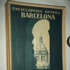 Libros antiguos: ENCICLOPEDIA GRAFICA. BARCELONA. EDITORIAL CERVANTES AÑOS 30. Lote 160531010