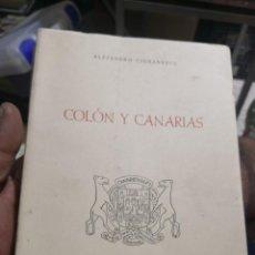 Libros antiguos: CIORANESCU, ALEJANDRO: COLÓN Y CANARIAS LA LAGUNA DE TENERIFE, 1959. 227 PP. 21X16 CM. Lote 160541022