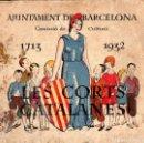 Libros antiguos: LES CORTS CATALANES - AJUNTAMENT DE BARCELONA, 1932. Lote 160548934