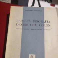Libros antiguos: ALEJANDRO CIORANESCU. PRIMERA BIOGRAFÍA DE CRISTOBAL COLÓN.LAS CASAS.FERNANDO COLON. TENERIFE.1960. Lote 160568010