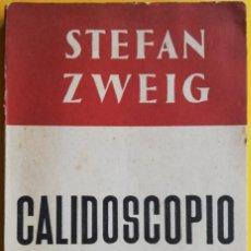 Libri antichi: CALEIDOSCOPIO - STEFAN ZWEIG. Lote 160568198